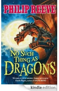 Buy the Kindle edition of No Such Thing as Dragons