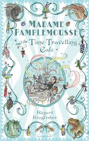 Buy 'Madame Pamplemousse and the Time-Travelling Cafe' on Amazon