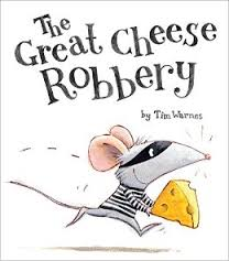 The Great Cheese Robbery book cover