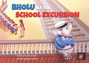 Buy Bholu at the School Excursion Cover
