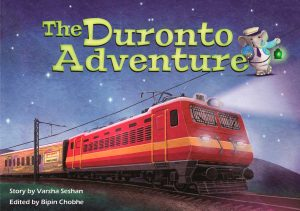 The Duronto Adventure by Varsha Seshan