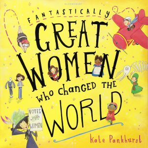 Buy Fantastically Great Women who Changed the World on Amazon