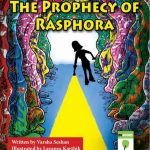 The Prophecy of Rasphora - coming soon!
