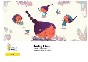 Read Today I Am free on Pratham Books StoryWeaver