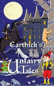 Buy Carthick's Unfairy Tales on Kindle