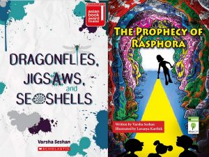 Coming soon! Dragonflies, Jigsaws, and Seashells (Scholastic Asia); The Prophecy of Rasphora (Mango Books)