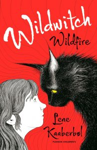 Text: Wildwitch Wildfire Lene Kaaberbøl Pushkin Children's Image - Illustration of a girl and a black cat staring at each other