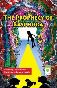 Explore The Prophecy of Rasphora