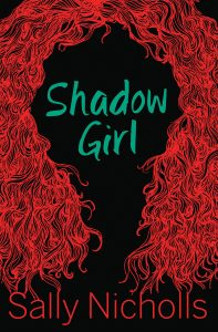 Shadow Girl Sally Nicholls Image description - Outline of red, curly hair framing the text which forms the face