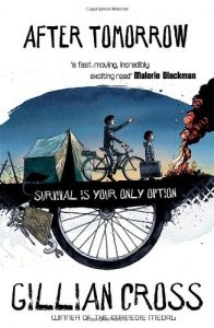 Text: After Tomorrow 'a fast-moving, incredibly exciting read' Malorie Blackman Survival is your only option Gillian Cross Winner of the Carnegie Medal Image: Barbed wire, a tent, a boy on a bicycle pointing, a younger boy walking next to the cycle carrying a large suitcase, smoking fire Below ground, a tool kit and a half of a large cycle wheel