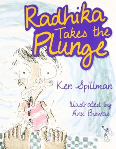 Text: Radhika Takes the Plunge Ken Spillman Illustrated by Anu Biswas Image: A blurred, watery reflection of a child. A pair of feet standing at the edge of a swimming pool in the foreground.