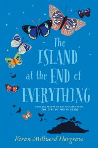 Text: The Island at the End of Everything From the author of the acclaimed novel, 'The Girl of Ink and Stars' Kiran Millwood Hargrave Image: Silhouette of an island, butterflies of many sizes, shapes and colour rising from it and curving around the text.