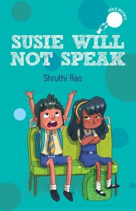 Book Cover Text: Susie Will Not Speak Hole Books Shruthi Rao Image: Illustration of two children sitting on a bench. The boy has his arms in the air, the girl has hers folded across her chest