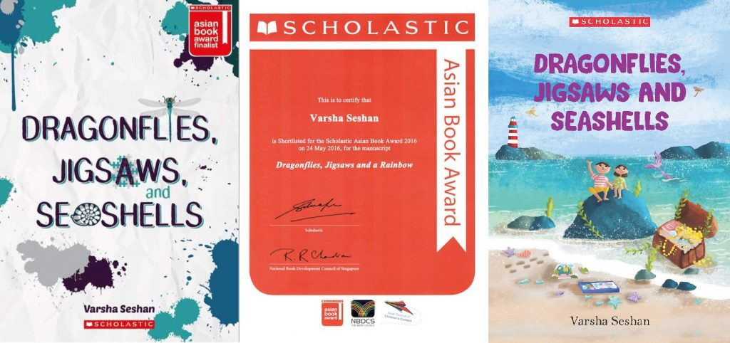 Collage of three images - a book cover of the Asian edition of Dragonflies, Jigsaws and Seashells; a certificate from Scholastic shortlisting the manuscript for the Asian Book Award; the book cover of the Indian edition of the book.