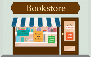 illustration of a closed bookstore with signs that say 'order books online', 'online author events', etc
